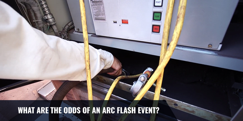 What Are The Odds Of An Arc Flash Event?