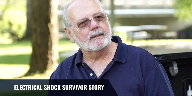 Electrical Shock Survivor Story