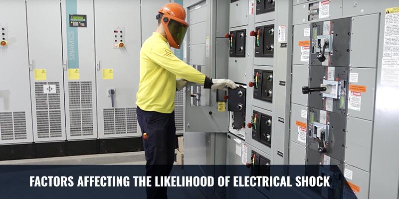 Factors Affecting the Likelihood of Electrical Shock