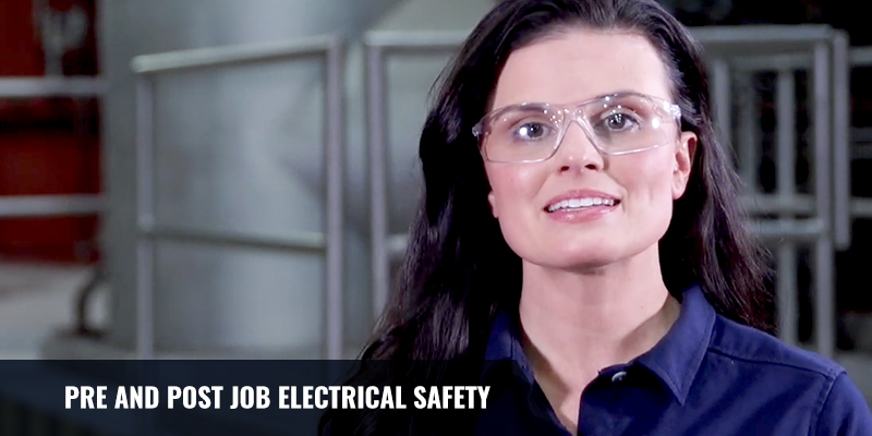 PRE AND POST JOB ELECTRICAL SAFETY